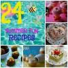 24 Summer Fun Recipes