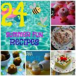 24 Summer Fun Recipes