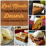 Last Minute Thanksgiving Desserts!