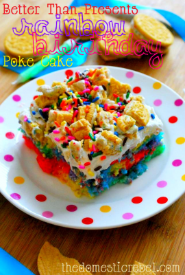 Better Than Presents… Rainbow Birthday Poke Cake