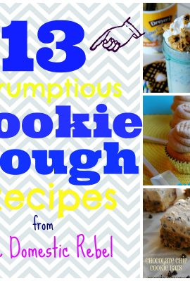13 Scrumptious Cookie Dough Recipes