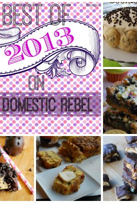 Best of 2013 on The Domestic Rebel!