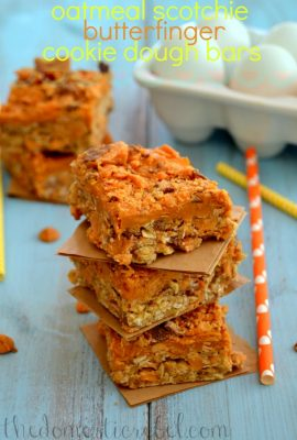 Oatmeal Scotchie Butterfinger Cookie Dough Bars