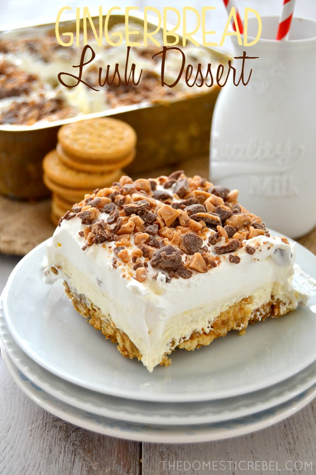 This Gingerbread Toffee Lush Dessert is a no-bake wonder! Layers of crushed Gingerbread Oreos topped with a luscious and light cinnamon vanilla pudding and topped with whipped cream and toffee, it's the perfect seasonal dessert!