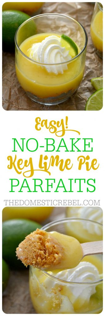 These EASY No-Bake Key Lime Pie Parfaits couldn't be any simpler! Tart, bright, juicy and sweet homemade lime curd tops a sugary graham cracker crust and is garnished with fresh whipped cream. Save this for those key lime cravings!