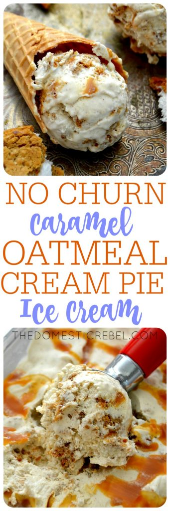 This No Churn Caramel Oatmeal Cream Pie Ice Cream is INCREDIBLE! So easy, comes together quickly and has amazing homemade flavor!