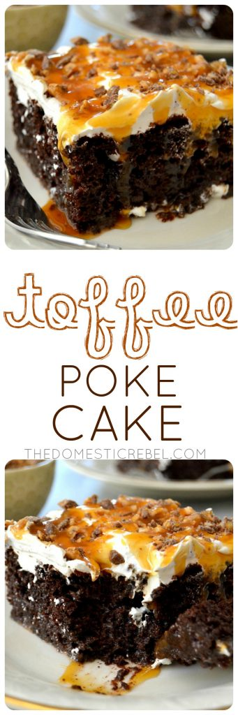 Toffee Poke Cake collage