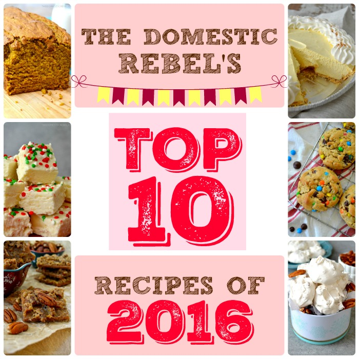These are the TOP 10 recipes of 2016 from The Domestic Rebel! Did your favorite recipe bake the list?