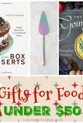 15 Gifts Under $50 For Foodies