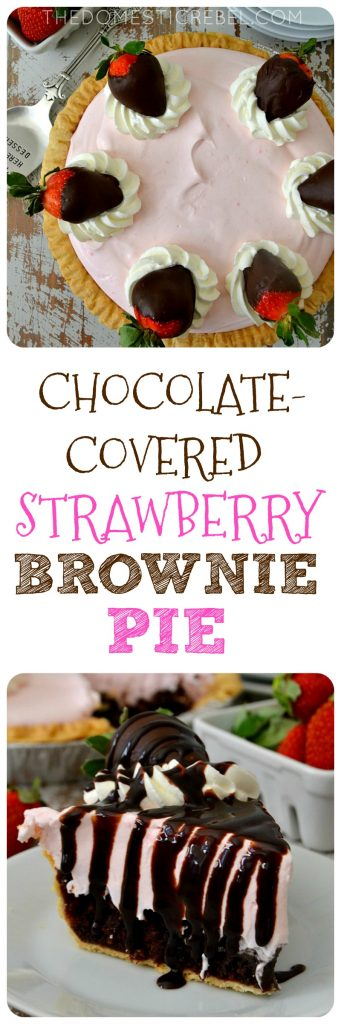 Chocolate Covered Strawberry Brownie Pie collage
