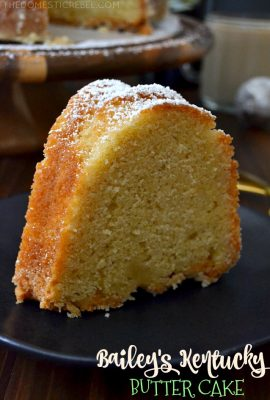 Bailey's Kentucky Butter Cake