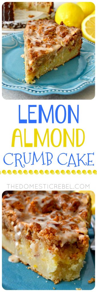 LEMON ALMOND CRUMB CAKE COLLAGE.