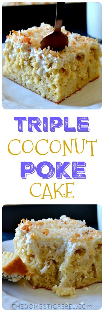 TRIPLE COCONUT POKE CAKE COLLAGE