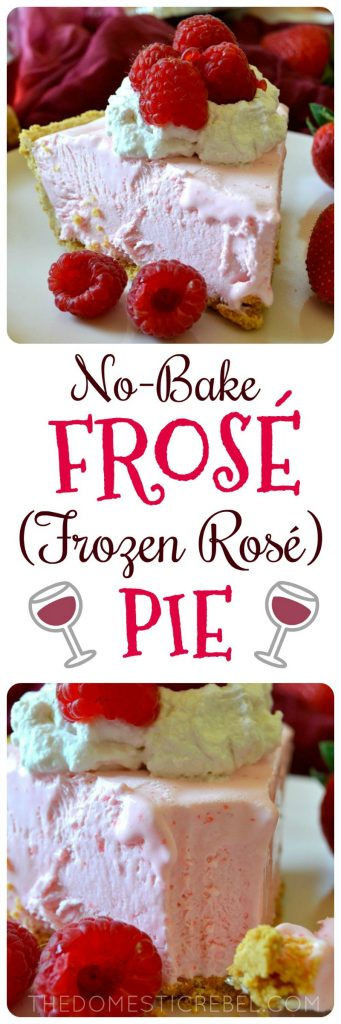 NO BAKE FROSE (FROZEN ROSE) PIE COLLAGE