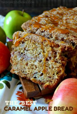The Best Ever Caramel Apple Bread