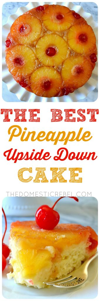 THE BEST PINEAPPLE UPSIDE DOWN CAKE COLLAGE