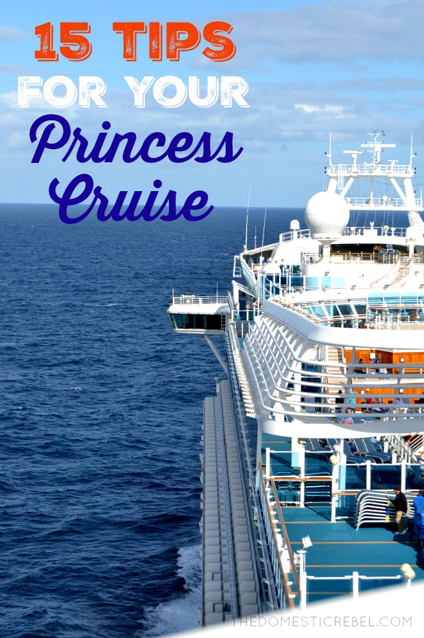 15 Tips for your Princess Cruise!