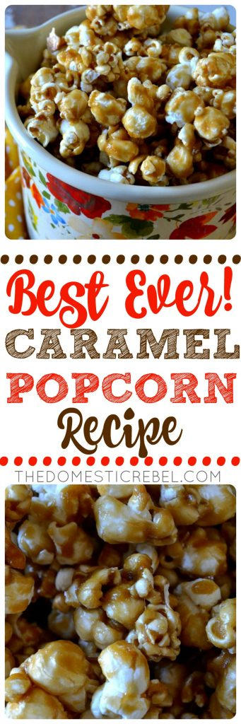 best ever! caramel popcorn recipe collage