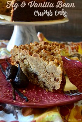 Fig & Vanilla Bean Crumb Cake