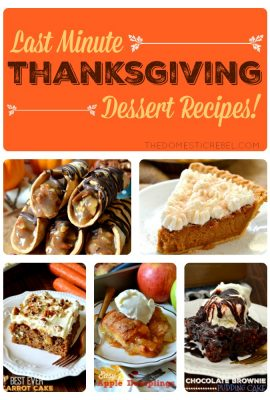 Last Minute Thanksgiving Dessert Recipes!