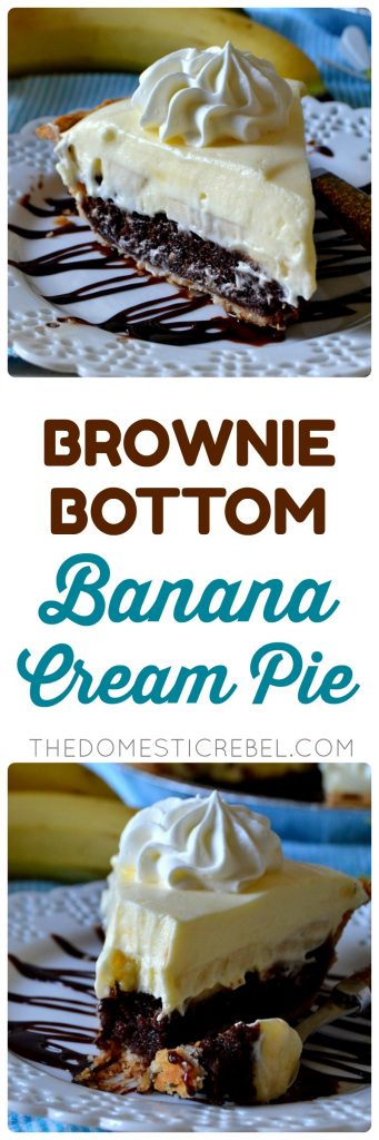 This Brownie Bottom Banana Cream Pie is super unique and totally delicious! A flaky, buttery pie crust is filled with a fudgy, gooey brownie and topped with fresh bananas and a cool and creamy banana pudding! So easy and divine!