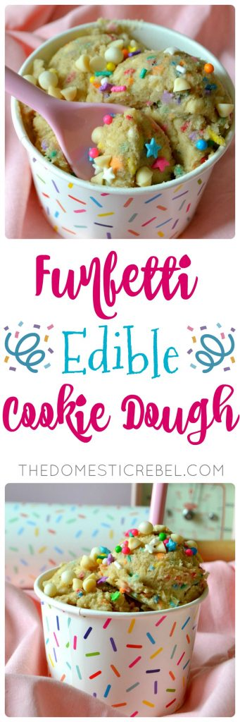 This Funfetti Edible Cookie Dough is safe to eat, delicious, easy and fast for a sugarfix on the go! Buttery, brown sugary with hints of vanilla, white chocolate chips and lots of rainbow sprinkles! You won't believe how tasty this is!