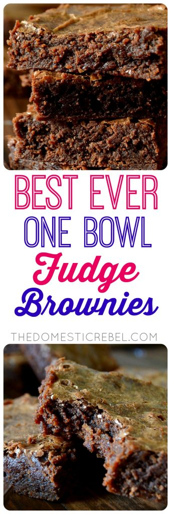 This is it! The BEST EVER ONE-BOWL FUDGE BROWNIE RECIPE! So supremely moist, fudgy and chewy with crackly tops everyone loves. Only one bowl, comes together in under an hour and tastes so rich, chocolaty and fabulous!