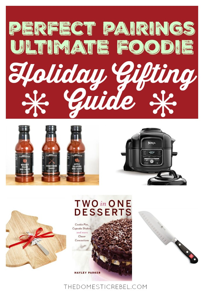 perfect pairings ultimate foodie holiday gifting guide collage