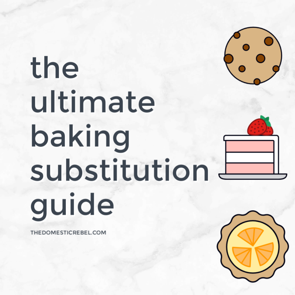 ultimate baking substitution guide
