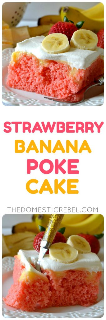 strawberry banana poke cake collage