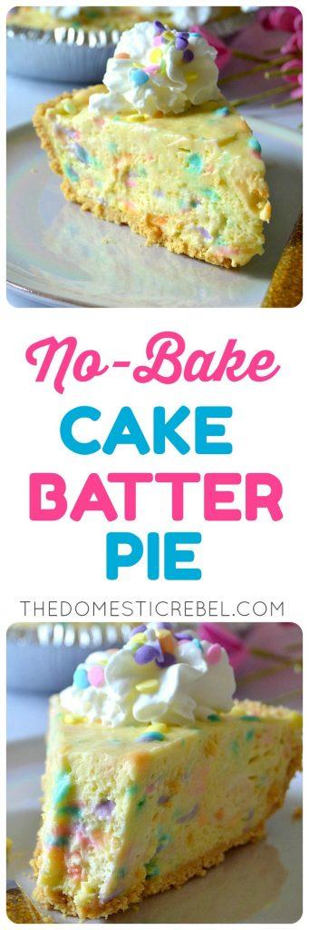 No-Bake Cake Batter Pie collage