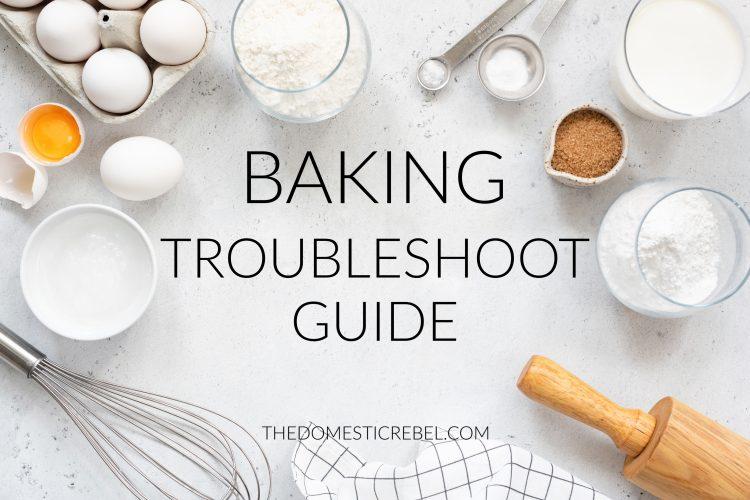 Baking Troubleshoot Guide
