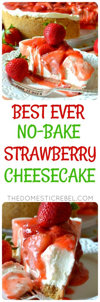 Best Ever No-Bake Strawberry Cheesecake photo collage