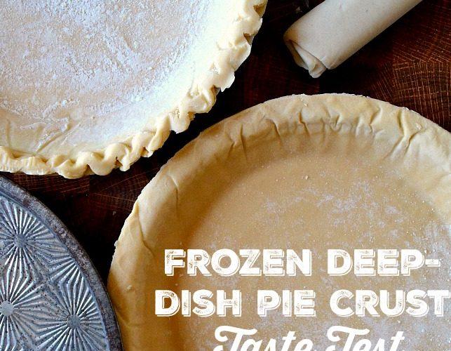 Frozen Deep-Dish Pie Crust Taste Test!