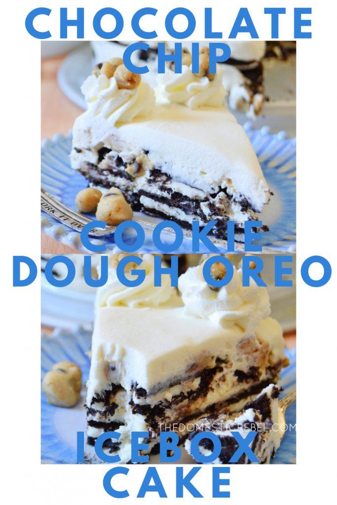 chocolate chip cookie dough oreo icebox cake photo collage