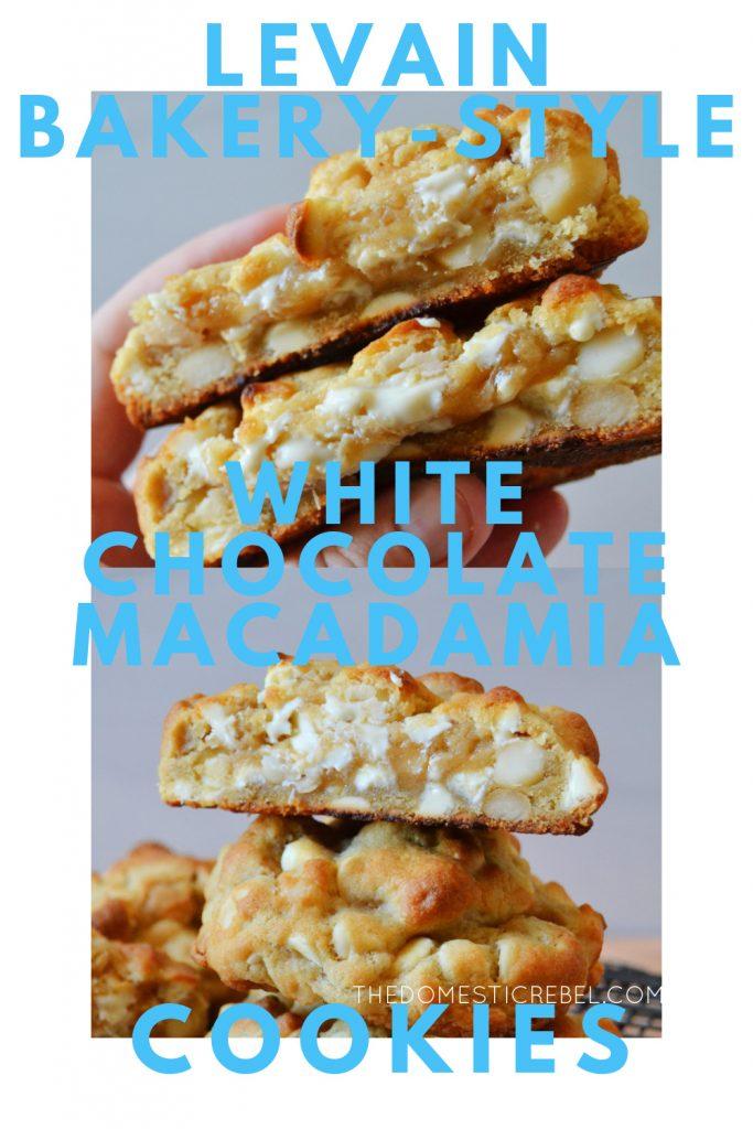 levain bakery-style white chocolate macadamia nut cookies photo collage
